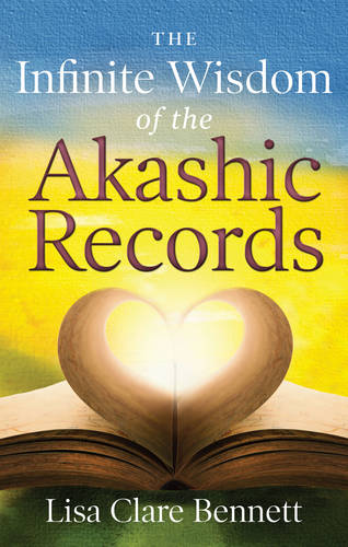 Infinite Wisdom of the Akashic Records (Paperback)
