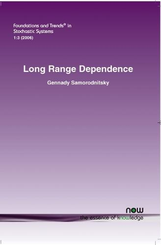 Long Range Dependence - Foundations and Trends (R) in Stochastic Systems (Paperback)