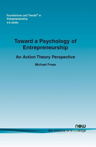 Towards a Psychology of Entrepreneurship - Foundations and Trends (R) in Entrepreneurship (Paperback)