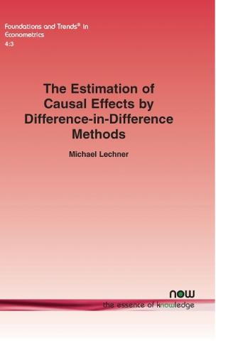 The Estimation of Causal Effects by Difference-in-Difference Methods - Foundations and Trends in Econometrics (Paperback)