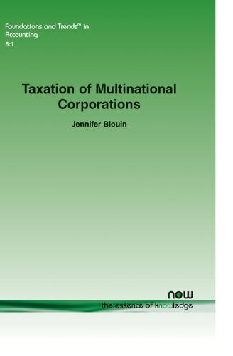 Taxation of Multinational Corporations - Foundations and Trends (R) in Accounting (Paperback)