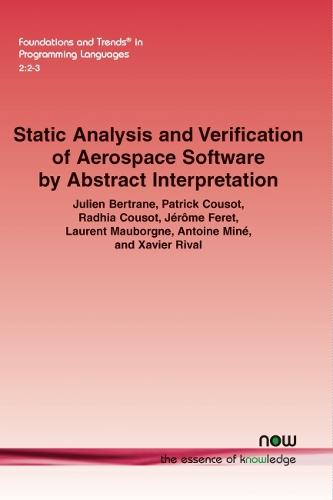 Static Analysis and Verification of Aerospace Software by Abstract Interpretation (Paperback)