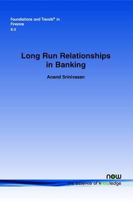 Long Run Relationships in Banking (Paperback)