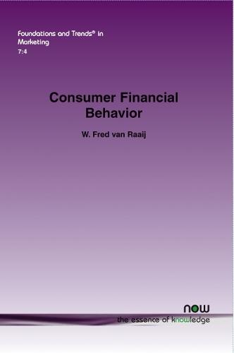 Consumer Financial Behavior - Foundations and Trends in Marketing (Paperback)