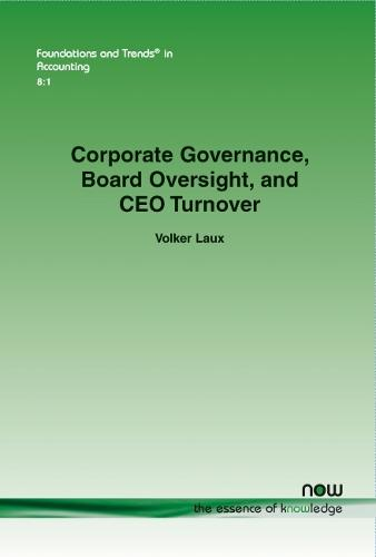 Corporate Governance, Board Oversight, and CEO Turnover - Foundations and Trends (R) in Accounting (Paperback)