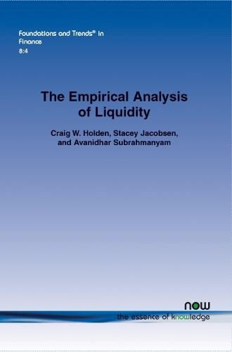 Empirical Analysis of Liquidity - Foundations and Trends in Finance (Paperback)