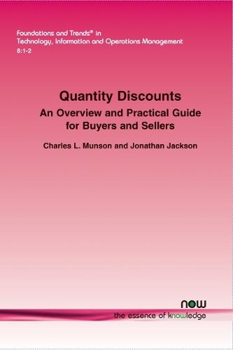 Quantity Discounts: An Overview and Practical Guide for Buyers and Sellers - Foundations and Trends in Technology, Information and Operations Management (Paperback)