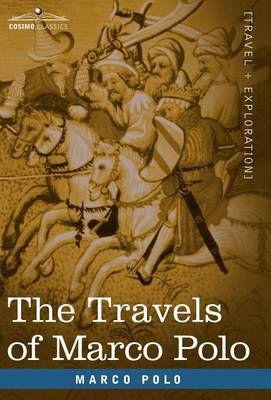 The Travels of Marco Polo (Hardback)