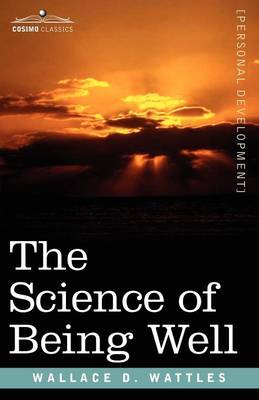 The Science of Being Well (Paperback)