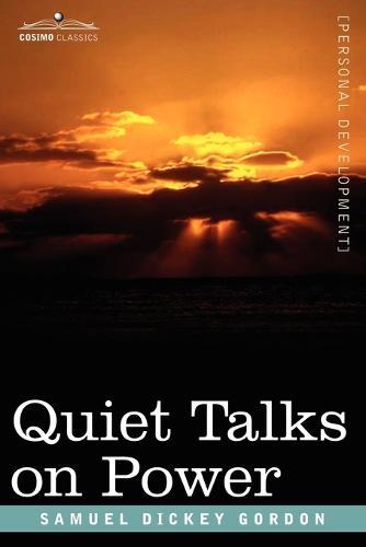 Quiet Talks on Power (Paperback)