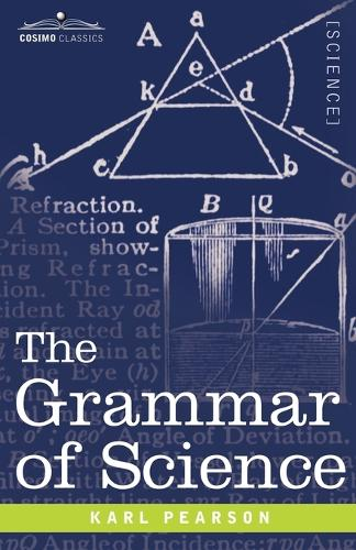 The Grammar of Science (Paperback)