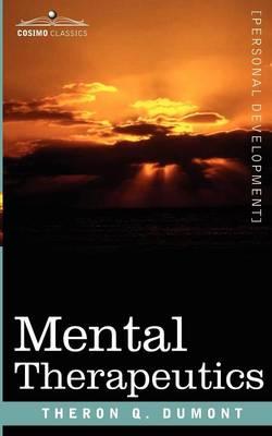 Mental Therapeutics (Paperback)