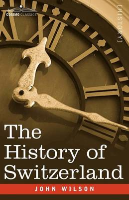 The History of Switzerland (Paperback)