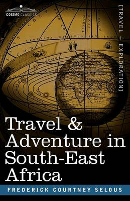 Travel & Adventure in South-East Africa (Paperback)