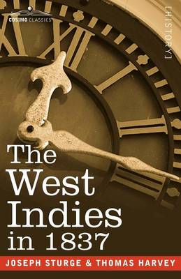 The West Indies in 1837 (Paperback)