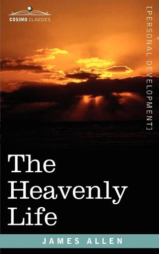The Heavenly Life (Paperback)