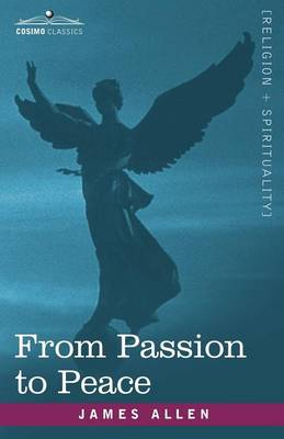 From Passion to Peace (Paperback)