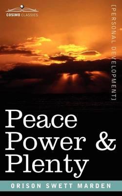 Peace Power & Plenty (Paperback)