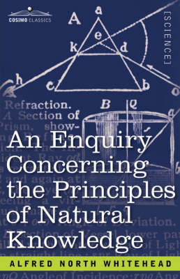 An Enquiry Concerning the Principles of Natural Knowledge (Paperback)