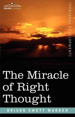 The Miracle of Right Thought (Paperback)