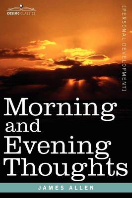 Morning and Evening Thoughts (Paperback)
