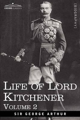 Life of Lord Kitchener, Volume 2 (Paperback)