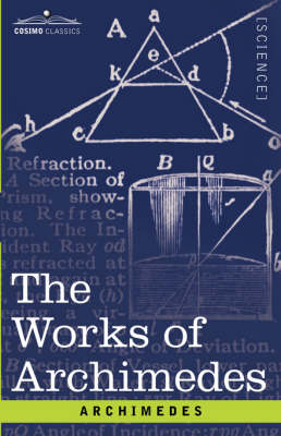 The Works of Archimedes (Paperback)
