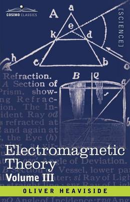 Electromagnetic Theory, Volume 3 (Paperback)