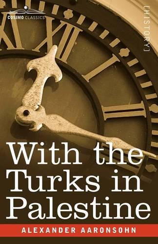 With the Turks in Palestine (Paperback)
