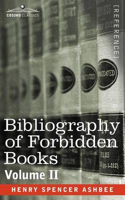 Bibliography of Forbidden Books - Volume II (Paperback)