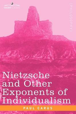 Nietzsche and Other Exponents of Individualism (Paperback)