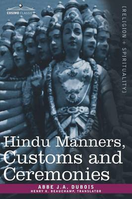 Hindu Manners, Customs and Ceremonies (Paperback)