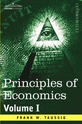 Principles of Economics, Volume 1 - Cosimo Classics Economics (Paperback)