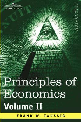 Principles of Economics, Volume 2 - Cosimo Classics Economics (Paperback)