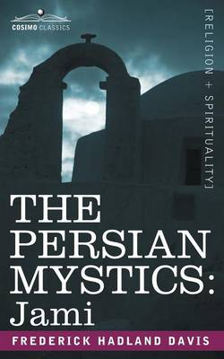 The Persian Mystics: Jami (Paperback)