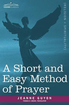 A Short and Easy Method of Prayer (Paperback)