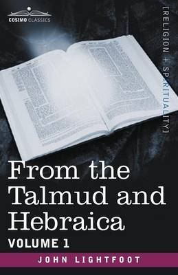 From the Talmud and Hebraica, Volume 1 (Paperback)