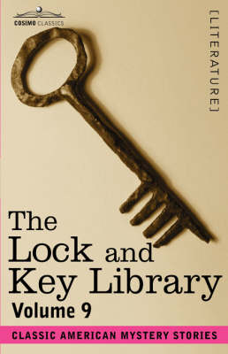 The Lock and Key Library: Classic American Mystery Stories Volume 9 (Paperback)