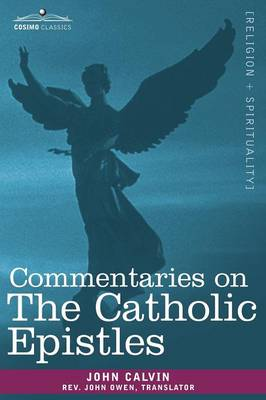 Commentaries on the Catholic Epistles (Paperback)