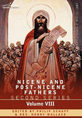 Nicene and Post-Nicene Fathers: Second Series, Volume VIII Basil: Letters and Select Works (Hardback)