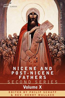 Nicene and Post-Nicene Fathers: Second Series, Volume X Ambrose: Select Works and Letters (Paperback)