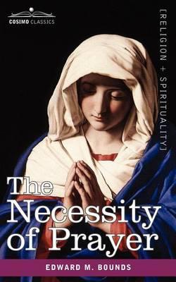 The Necessity of Prayer (Paperback)
