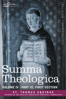 Summa Theologica, Volume 4 (Part III, First Section) (Paperback)