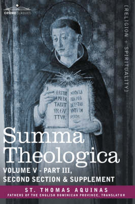 Summa Theologica, Volume 5 (Part III, Second Section & Supplement) (Paperback)