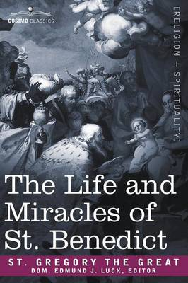The Life and Miracles of St. Benedict (Hardback)