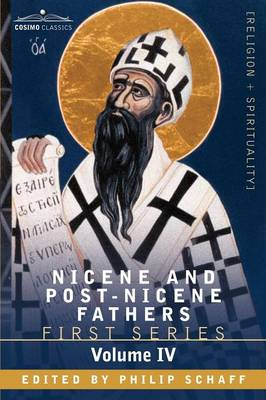 Nicene and Post-Nicene Fathers: First Series, Volume IV St. Augustine: The Writings Against the Manichaeans, and Against the Donatists (Paperback)