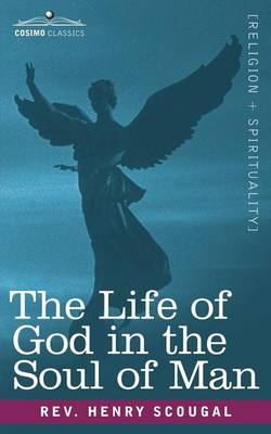 The Life of God in the Soul of Man (Paperback)