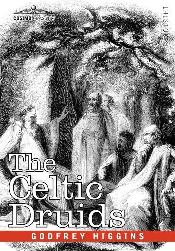 The Celtic Druids (Paperback)