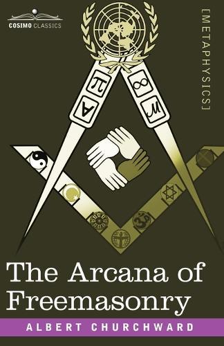 The Arcana of Freemasonry (Paperback)
