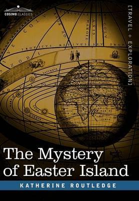 The Mystery of Easter Island (Hardback)